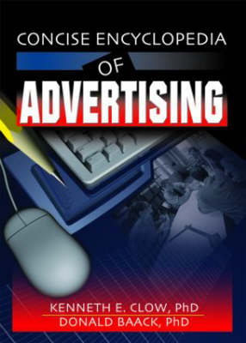 Concise Encyclopedia of Advertising (Hardback)