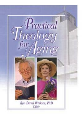 Practical Theology for Aging (Paperback)