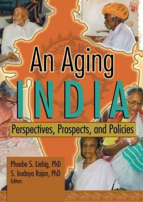 An Aging India: Perspectives, Prospects, and Policies (Paperback)