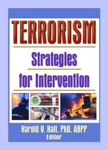 Terrorism: Strategies for Intervention (Paperback)