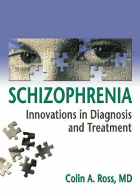 Schizophrenia: Innovations in Diagnosis and Treatment (Hardback)