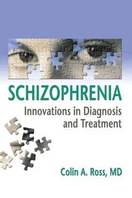 Schizophrenia: Innovations in Diagnosis and Treatment (Paperback)