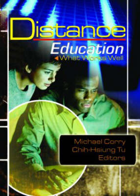 Distance Education: What Works Well (Paperback)