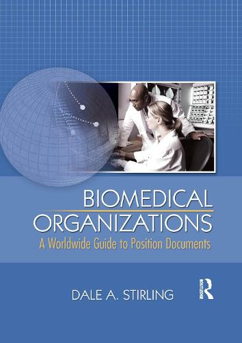 Biomedical Organizations: A Worldwide Guide to Position Documents (Paperback)