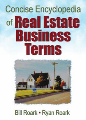 Concise Encyclopedia of Real Estate Business Terms (Hardback)