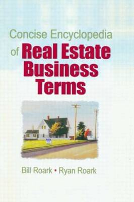 Concise Encyclopedia of Real Estate Business Terms (Paperback)