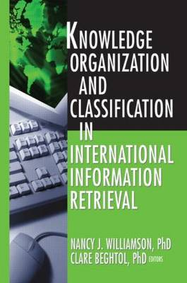 Knowledge Organization and Classification in International Information Retrieval (Paperback)