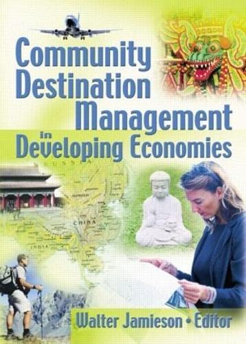 Community Destination Management in Developing Economies (Paperback)