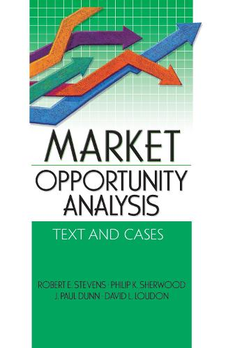 Market Opportunity Analysis: Text and Cases (Hardback)