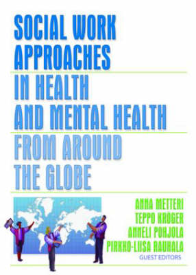 Social Work Approaches in Health and Mental Health from Around the Globe (Paperback)