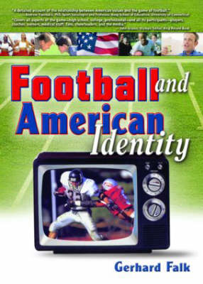 Football and American Identity (Paperback)