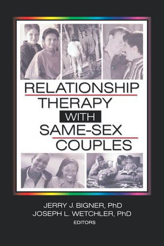 Relationship Therapy with Same-Sex Couples (Hardback)