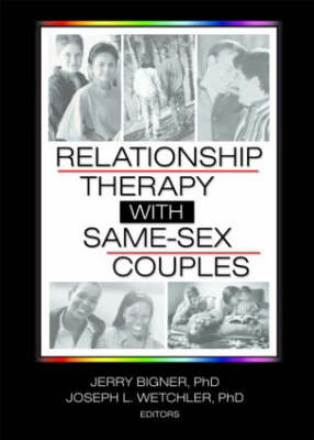Relationship Therapy with Same-Sex Couples (Paperback)