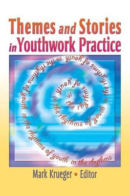 Themes and Stories in Youthwork Practice (Paperback)