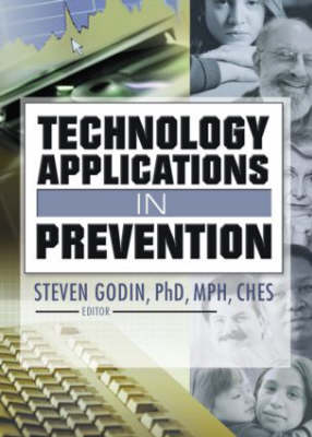 Technology Applications in Prevention (Hardback)