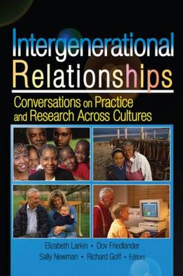 Intergenerational Relationships: Conversations on Practice and Research Across Cultures (Paperback)