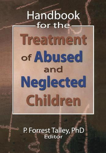 Handbook for the Treatment of Abused and Neglected Children (Hardback)