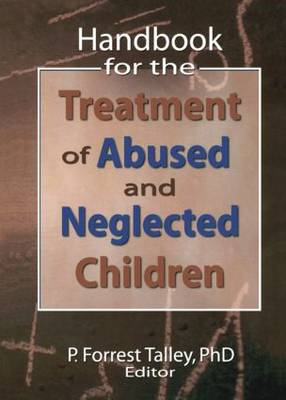 Handbook for the Treatment of Abused and Neglected Children (Paperback)