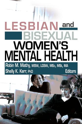 Lesbian and Bisexual Women's Mental Health (Paperback)