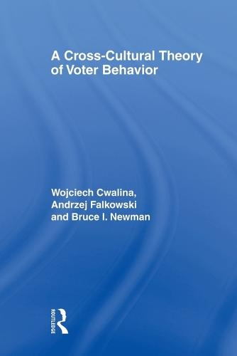 A Cross-Cultural Theory of Voter Behavior (Paperback)