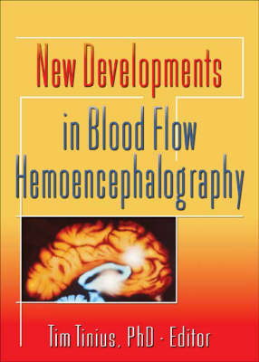 New Developments in Blood Flow Hemoencephalography (Hardback)