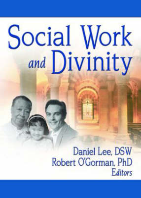 Social Work and Divinity (Hardback)