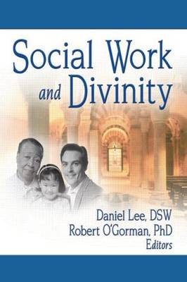 Social Work and Divinity (Paperback)