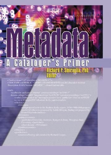 Metadata: A Cataloger's Primer (Hardback)