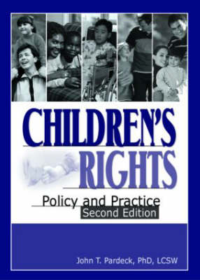 Children's Rights: Policy and Practice, Second Edition (Hardback)