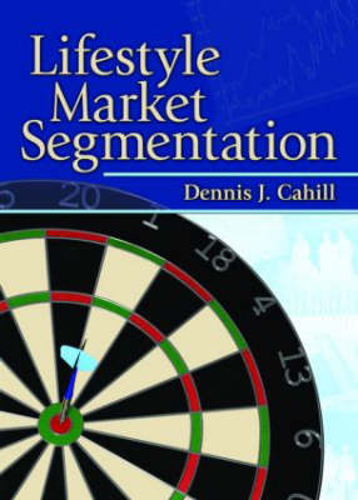 Lifestyle Market Segmentation (Paperback)
