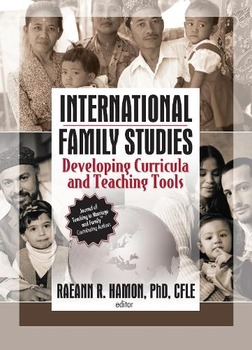 International Family Studies: Developing Curricula and Teaching Tools (Hardback)