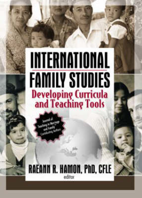 International Family Studies: Developing Curricula and Teaching Tools (Paperback)