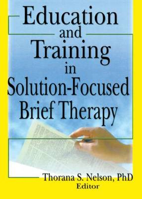 Education and Training in Solution-Focused Brief Therapy (Paperback)