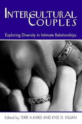 Intercultural Couples: Exploring Diversity in Intimate Relationships (Paperback)