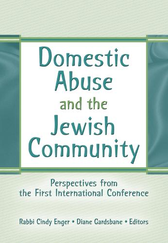 Domestic Abuse and the Jewish Community: Perspectives from the First International Conference (Hardback)