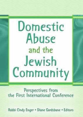 Domestic Abuse and the Jewish Community: Perspectives from the First International Conference (Paperback)