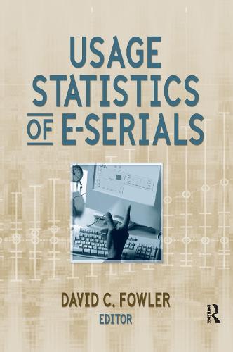 Usage Statistics of E-Serials (Hardback)