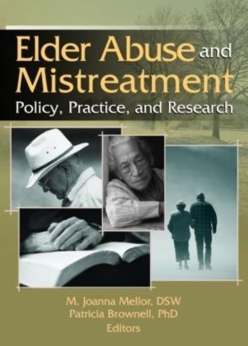 Elder Abuse and Mistreatment (Hardback)