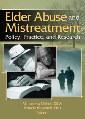 Elder Abuse and Mistreatment: Policy, Practice and Research (Paperback)