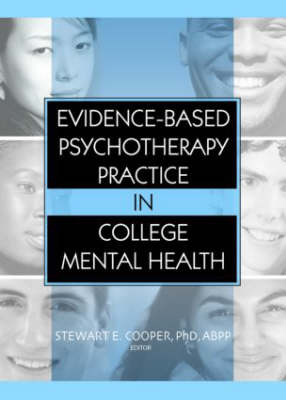 Evidence-Based Psychotherapy Practice in College Mental Health (Hardback)