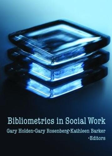 Bibliometrics in Social Work (Hardback)