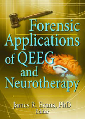Forensic Applications of QEEG and Neurotherapy (Paperback)