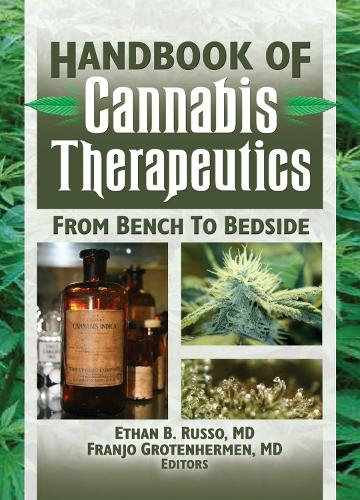 The Handbook of Cannabis Therapeutics: From Bench to Bedside (Hardback)