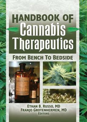 The Handbook of Cannabis Therapeutics: From Bench to Bedside (Paperback)
