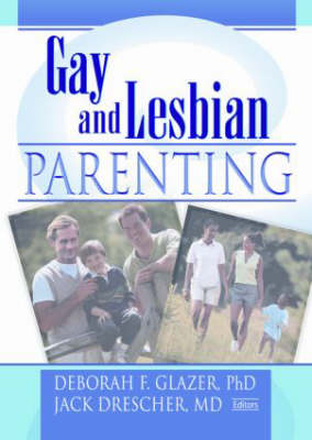 Gay and Lesbian Parenting: New Directions (Paperback)