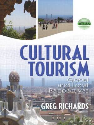 Cultural Tourism: Global and Local Perspectives (Paperback)