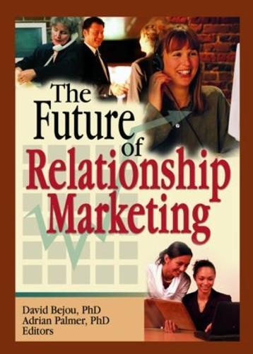The Future of Relationship Marketing (Hardback)