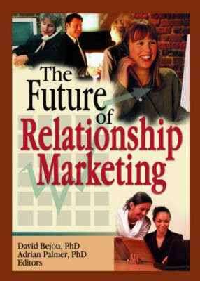 The Future of Relationship Marketing (Paperback)