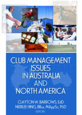 Club Management Issues in Australia and North America (Paperback)