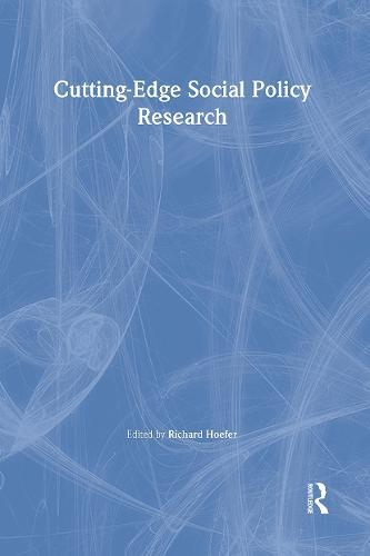 Cutting-Edge Social Policy Research (Hardback)